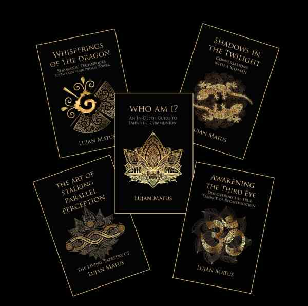 The Books of Lujan Matus   Parallel Perception - Spiritual