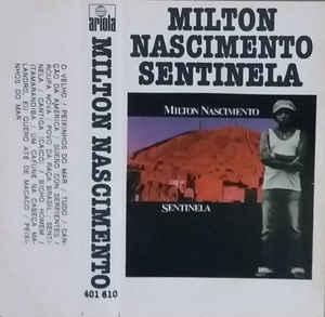 Milton Nascimento Sentinela