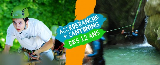 Nouveau pack tout compris : Accrobranches + Canyoning !