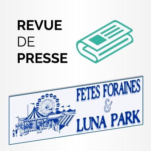Revue de Presse - Fu00eates foraines et Luna Park