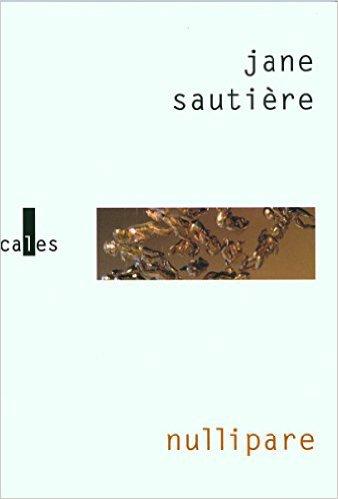 "Livre ""Nullipare"", Jane SAUTIERE"