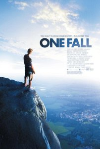 "Poster for the movie ""One Fall"""