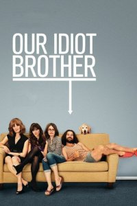 "Poster for the movie ""Our Idiot Brother"""