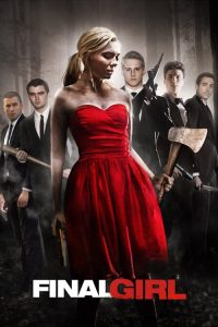 "Poster for the movie ""Final Girl"""