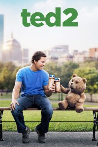 """Poster for the movie """"Ted 2"""""""