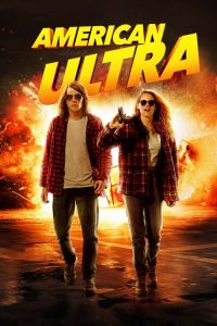 """Poster for the movie """"American Ultra"""""""