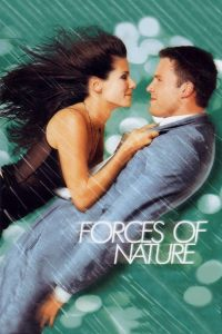 "Poster for the movie ""Forces of Nature"""