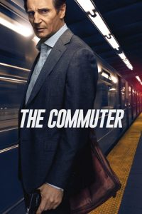 "Poster for the movie ""The Commuter"""