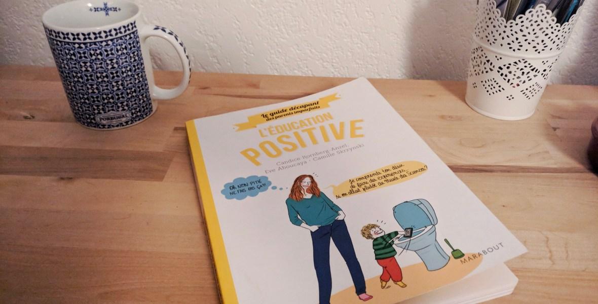 Livre : guides des parents imparfaits; éducation positive