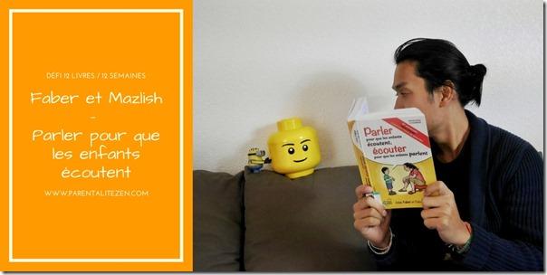 Faber et Mazlish : parler pour que les enfants écoutent