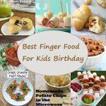BEST FINGER FOOD FOR KIDS BIRTHDAY