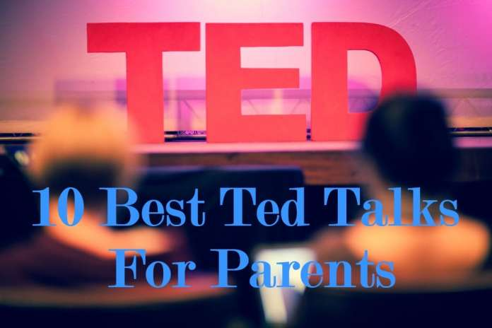 Best Ted Talks Every Parent Should Watch