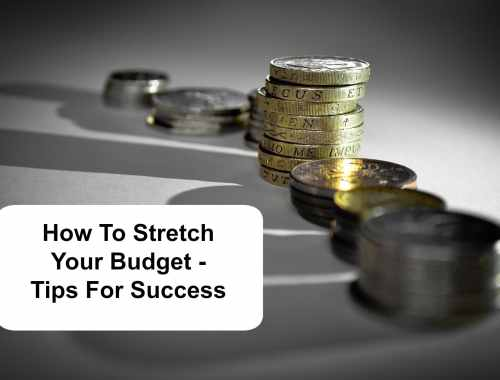 How to strech your budget
