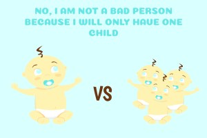 having one child