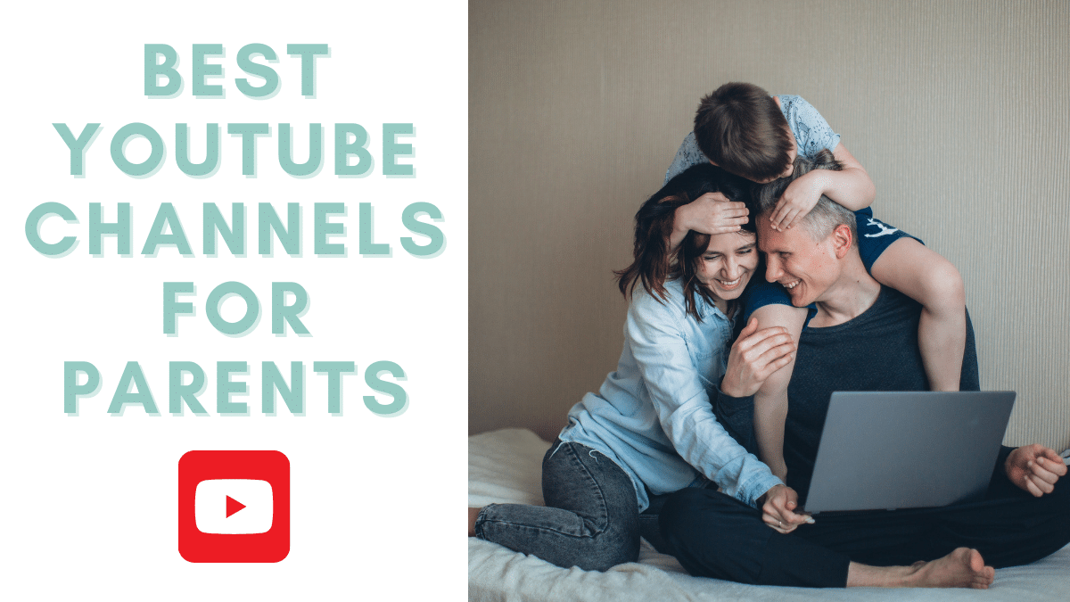 Best Youtube channels for parents