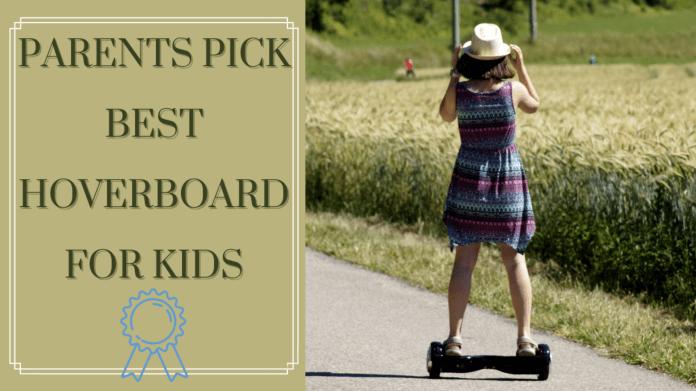 Parents Pick Best Hoverboard for Kids
