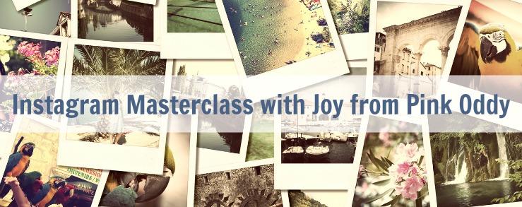 Instagram Masterclass with Joy from Pink Oddy