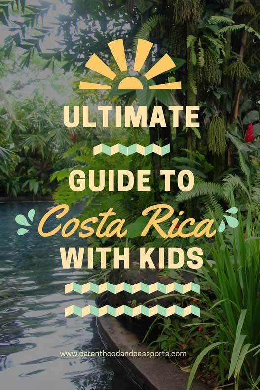 Parenthood and Passports - Costa Rica