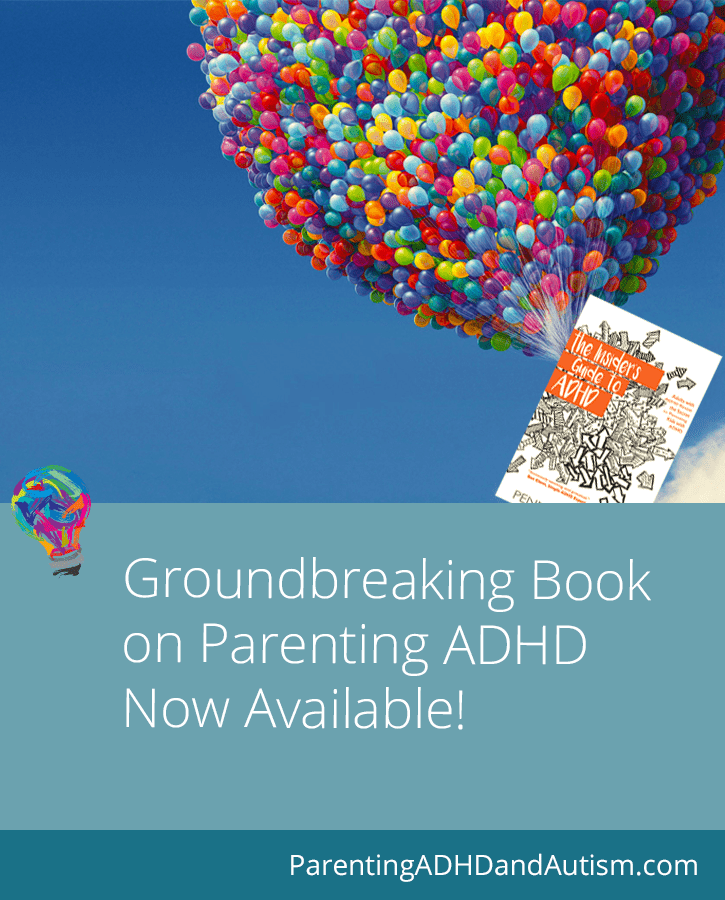 Groundbreaking book on parenting kids with ADHD: The Insider's Guide to ADHD