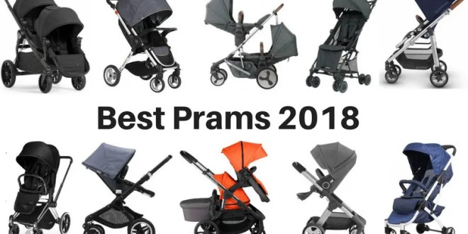 Best Pram 2018 – Top Ten Prams