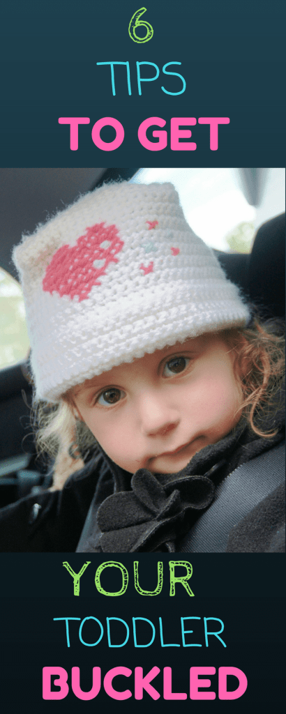 6 tips to get your toddler buckled 2