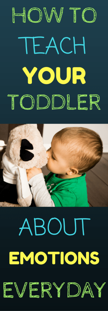 HOW TO TEACH YOUR TODDLER ABOUT EMOTIONS