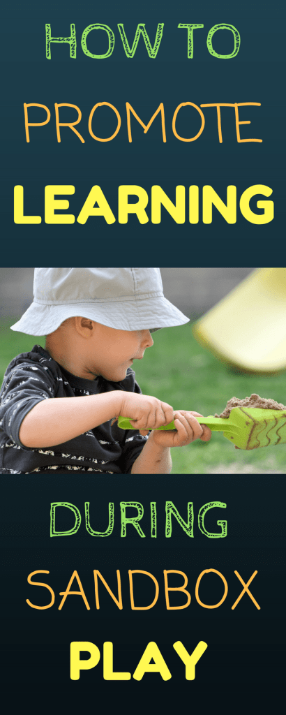 HOW TO PROMOTE LEARNING DURING SANDBOX PLAY