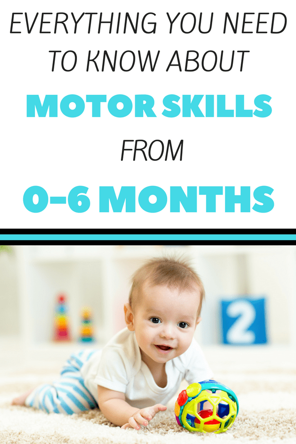 Motor Skills for Babies from 0-6 Months: Do you know what fine and gross motor skills to expect in your baby from 0-6 months? Read about fine and gross motor milestones from 0-6 months. Simple activities and ideas on how to encourage motor development in your baby.