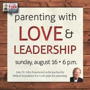 Parenting with Love and Leadership