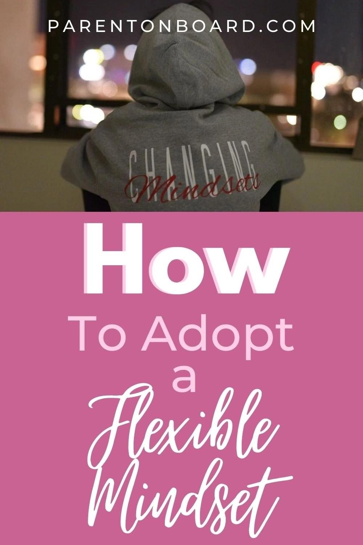 Flexible Mindset for Parents