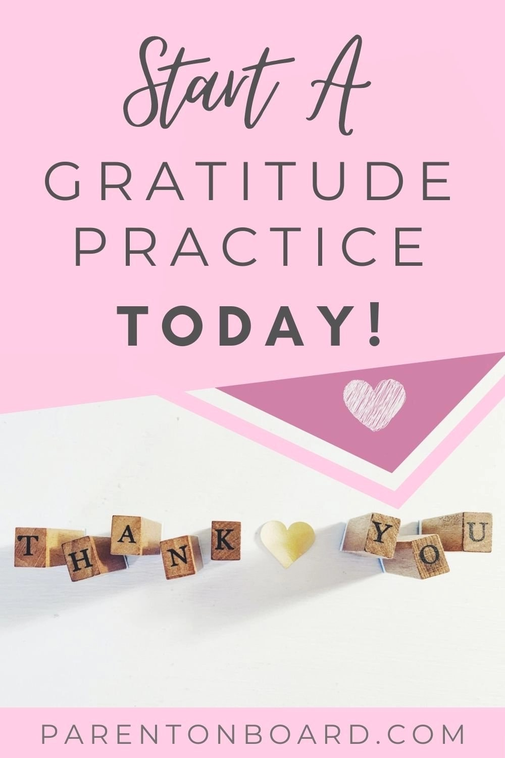Why You Should Start A Gratitude Practice Now!