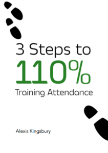 Free report: 3 Steps to 110% Training Attendance