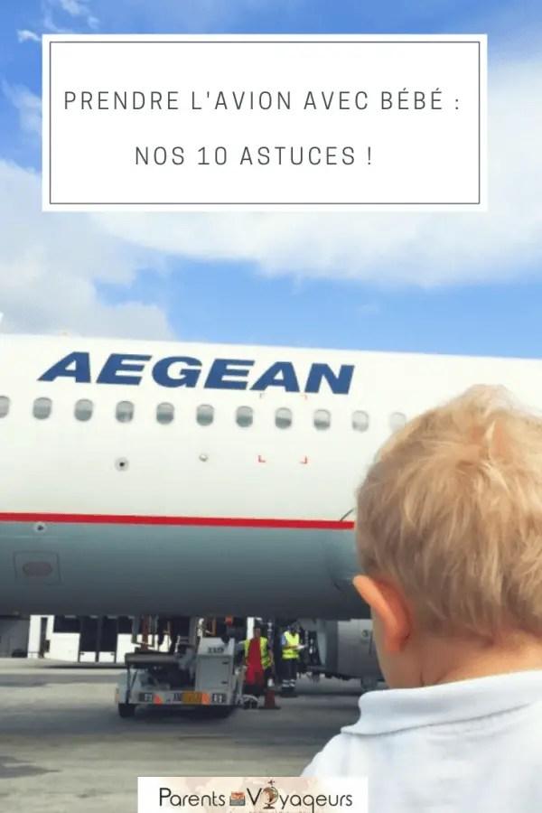 PRENDRE L'AVION AVEC BÉBÉ _ NOS 10 ASTUCES !