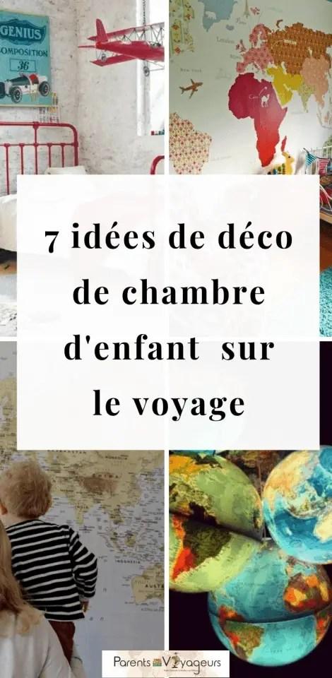 7 idées de déco de chambre enfant thème voyage