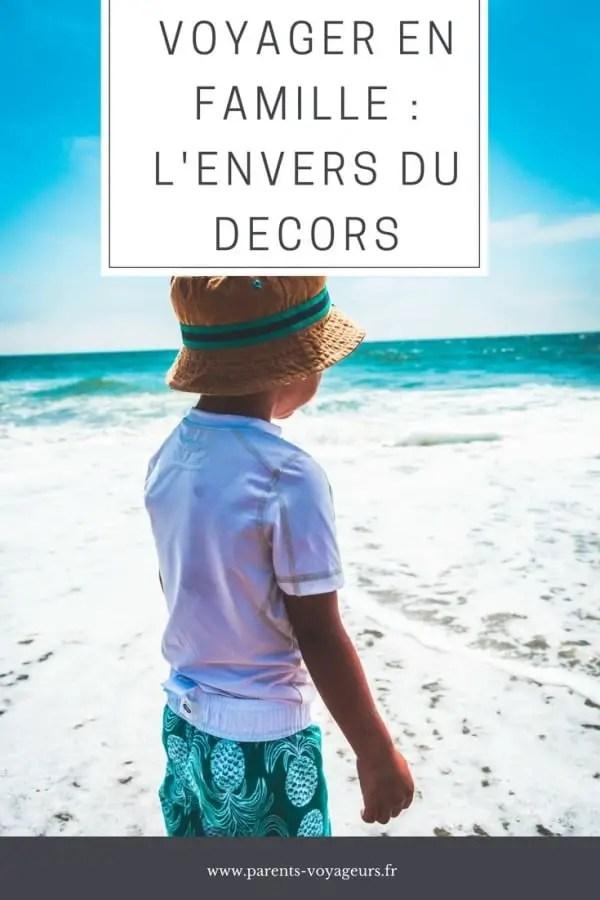 VOYAGER EN FAMILLE : L'ENVERS DU DECORS