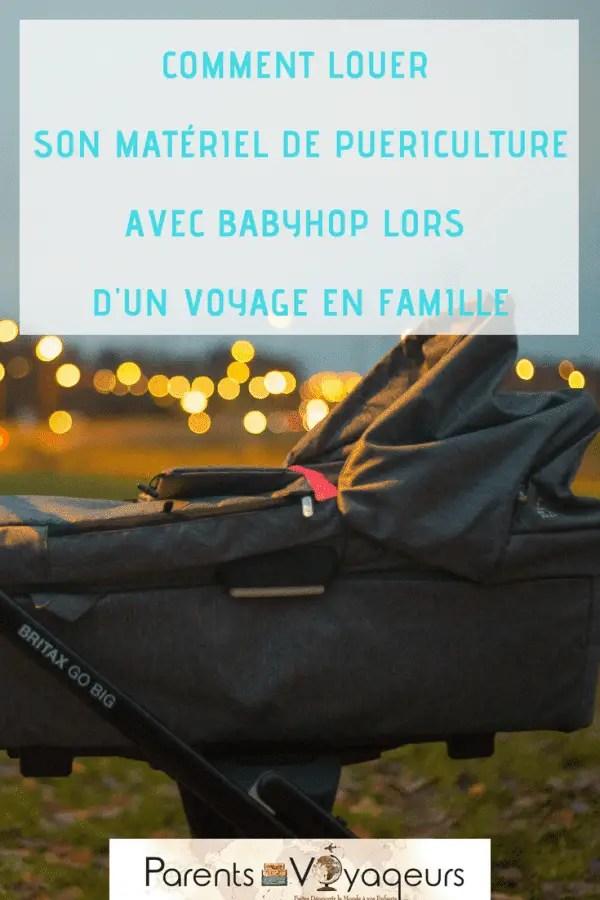 COMMENT LOUER SON MATÉRIEL DE PUERICULTURE AVEC BABYHOP LORS D'UN VOYAGE EN FAMILLE
