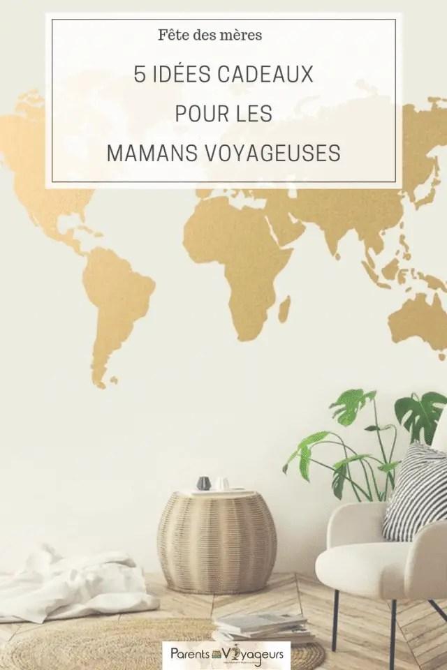 5 idées de cadeaux pour les Mamans voyageuses