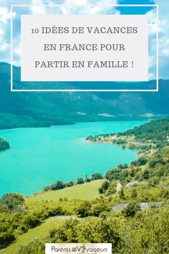 Idées de vacances en France