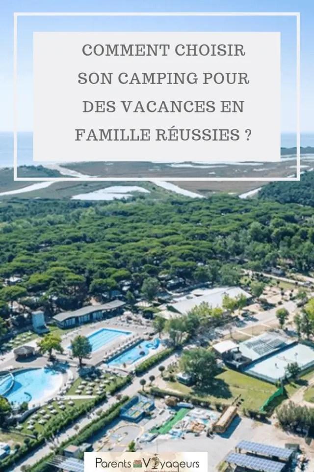 Comment choisir son camping pour des vacances en famille réussies ?