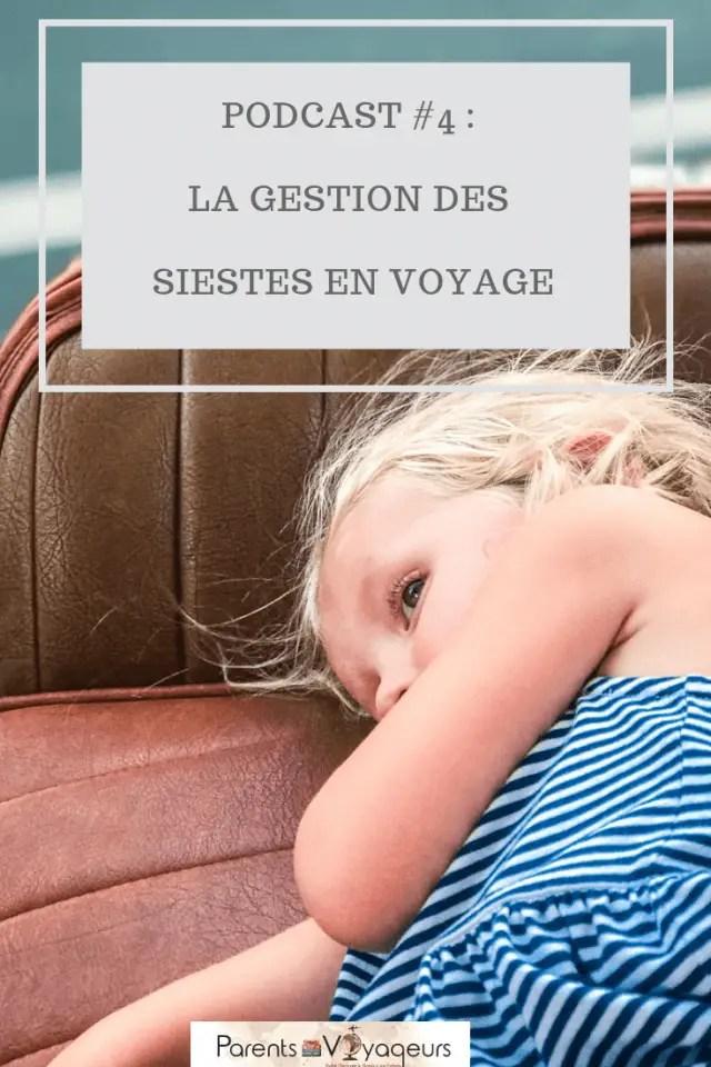 comment gérer les siestes des enfants en voyage