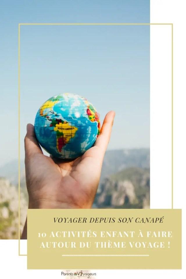 10 activités enfant à faire autour du thème voyage