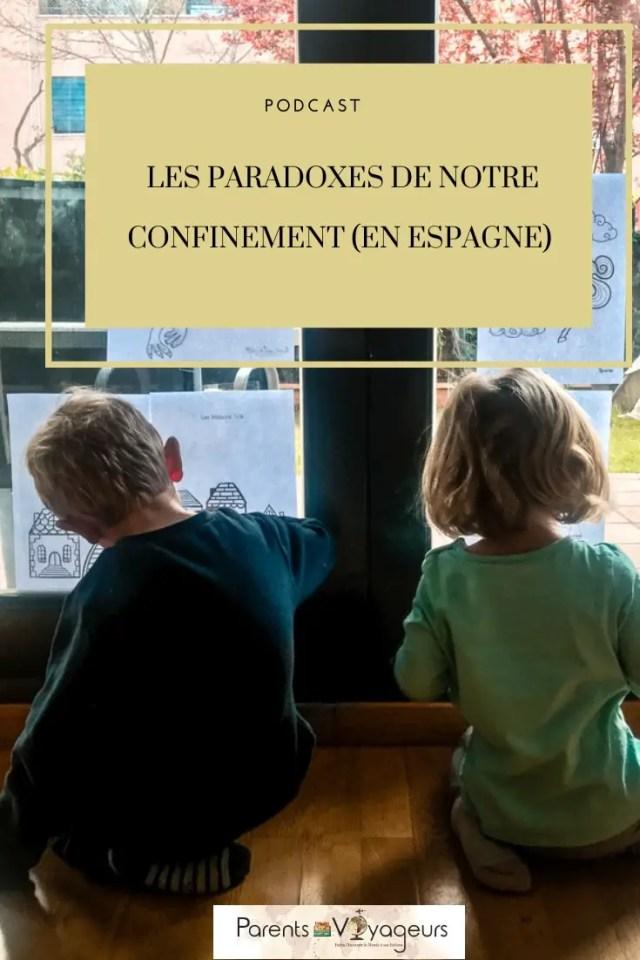 LES PARADOXES DE NOTRE CONFINEMENT (EN ESPAGNE)