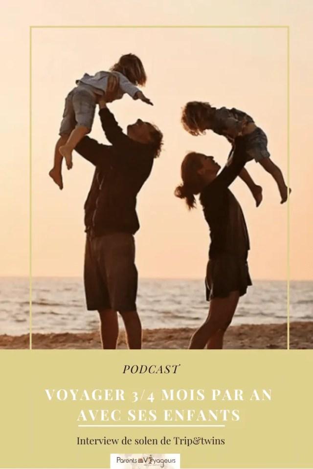 Voyager 3 mois en famille chaque année