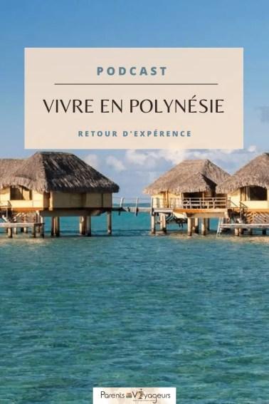 Vivre en Polynésie les 2 pieds dehors