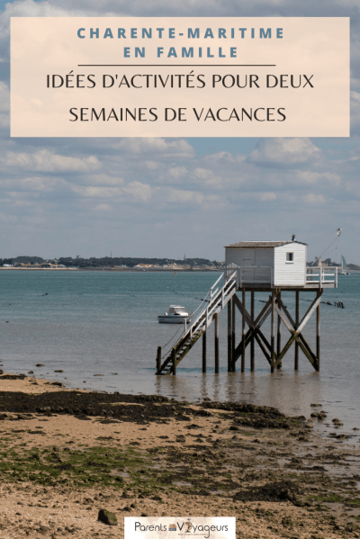 Charente-Maritime en famille - Pinterest