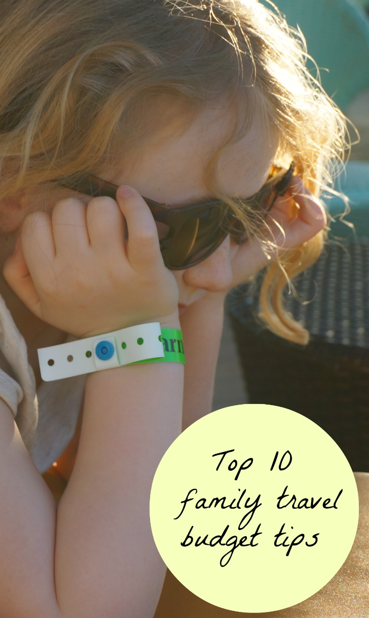 Top 10 Family Travel Budget Tips