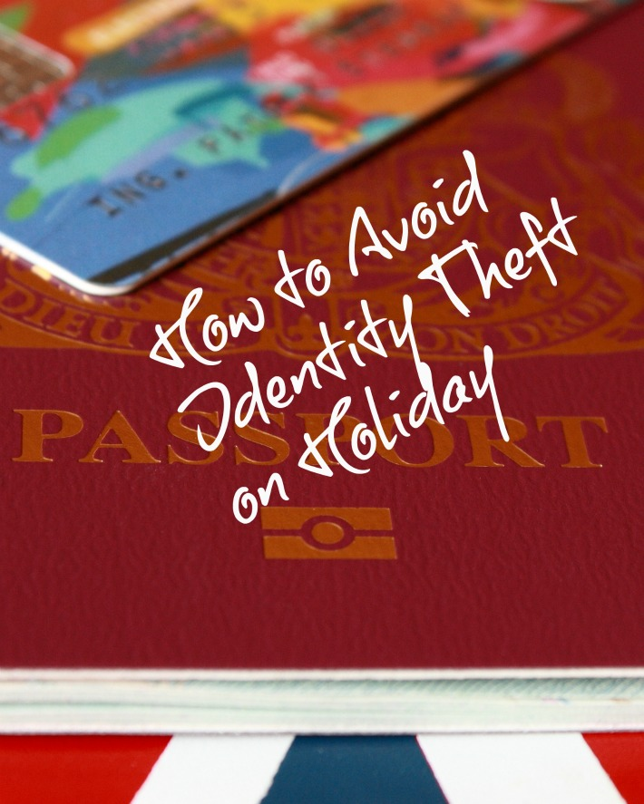 How to Avoid  Identity Theft  on Holiday