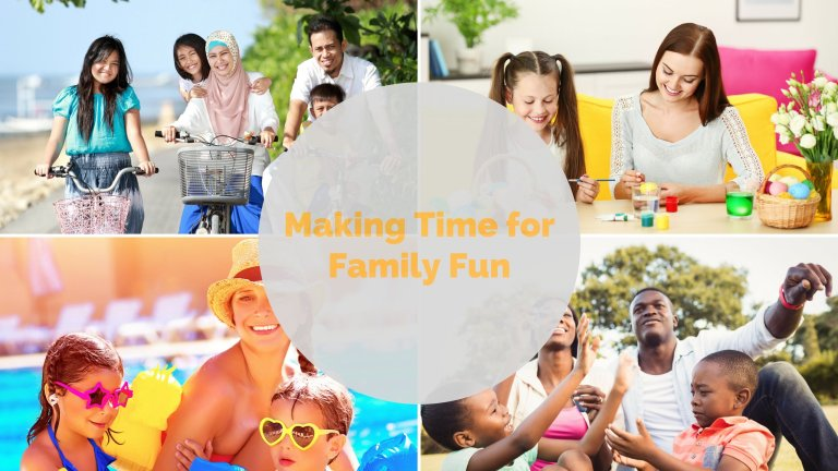 Making Time for Family Fun