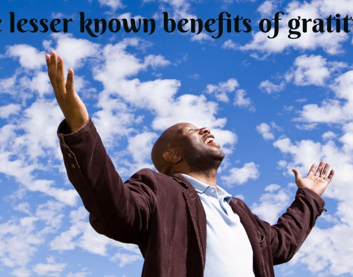 The lesser known benefits of gratitude
