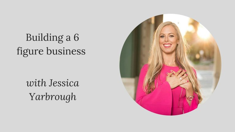 #PIB47 Building a 6 figure business with Jessica Yarbrough